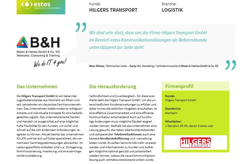 Bösen & Heinke GmbH & Co. KG Referenzbericht estos Kommunikationslösung für das Unternehmen Hilgers Transporte