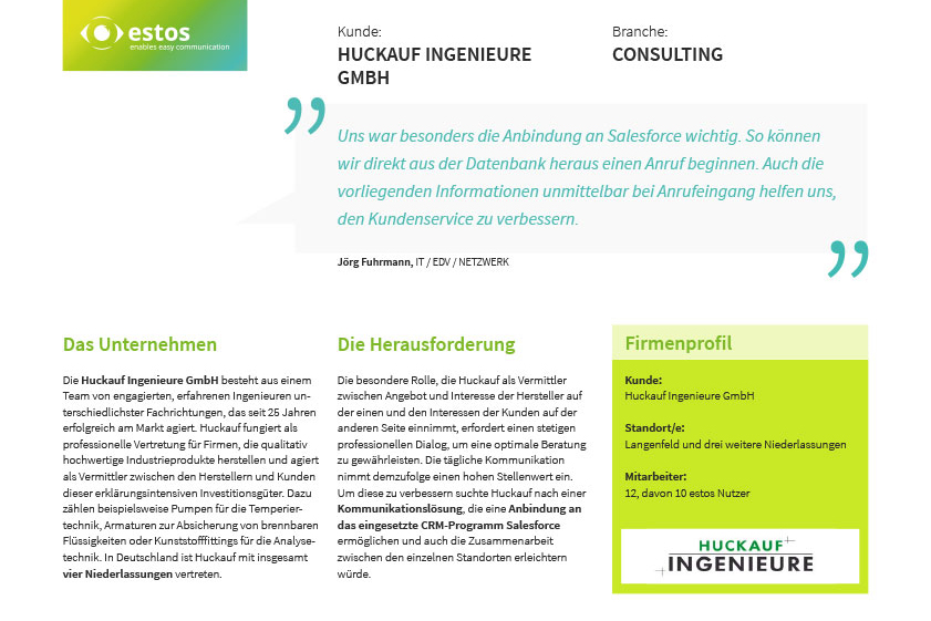 Bösen & Heinke GmbH & Co. KG Referenzbericht estos Kommunikationslösung für das Unternehmen Huckauf Ingenieure