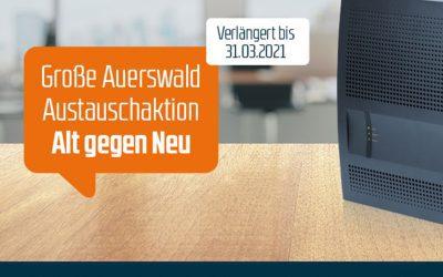 """Die Auerswald Austauschaktion """"Alt gegen Neu"""""""